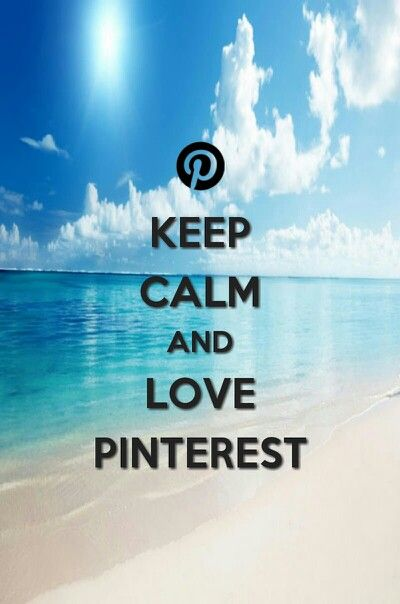 KEEP CALM AND LOVE PINTEREST made this on keep calm editor app.