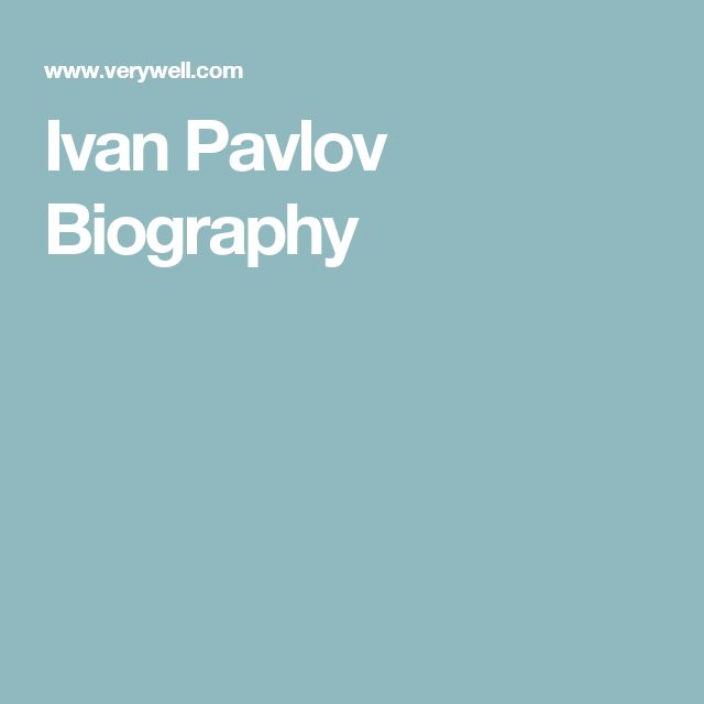 Ivan Pavlov Biography