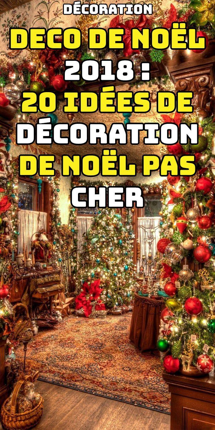 Deco de Noël 2018 : 30 Idées de décoration de Noël pas ...