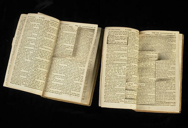 Thomas Jefferson's bible, with all the uncool parted edited out by Mr. Jefferson himself.
