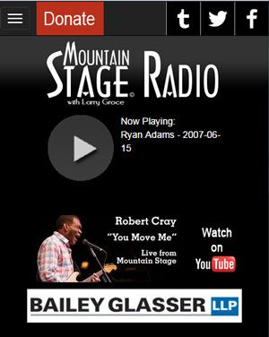 Mountain Stage Radio  Mountain Stage Radio is a great new way to listen to Mountain Stage performances. This 24 hour online radio station features some of the greatest performances from the first 30 years of Mountain Stage. You'll hear music by Ryan Adams, Rosanne Cash, Martina McBride and many more.