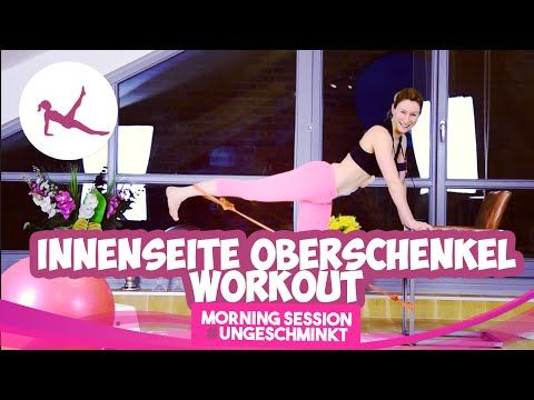 Innenseite Oberschenkel Workout | Inner Thighs | Morning Session #ungeschminkt|VERONICA-GERRITZEN.DE - YouTube