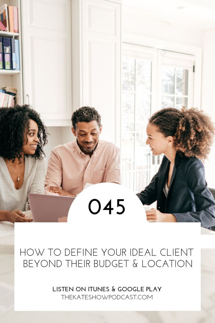 How To Define Your Ideal Client Beyond Their Budget Location