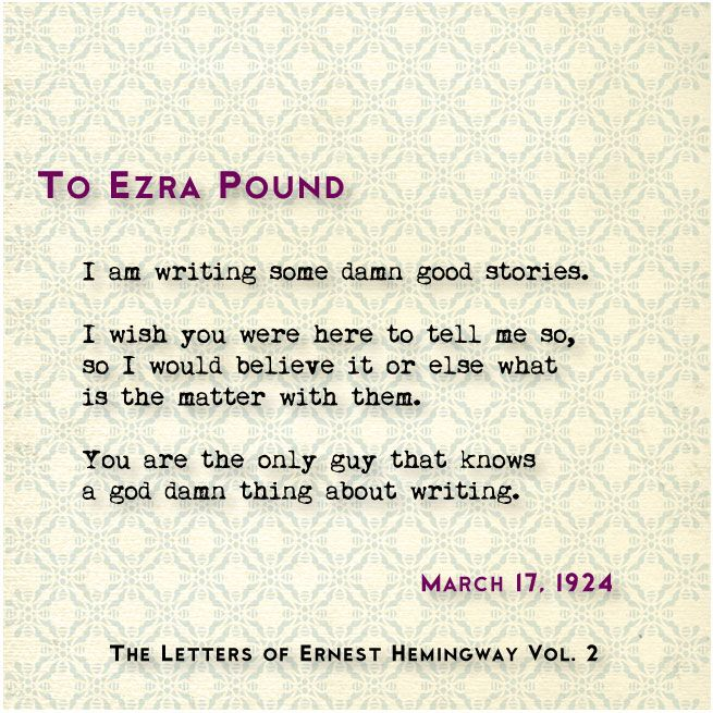Ezra Pound was an American poet best known for The Cantos and for his role as mentor and advisor to other modernist writers, including T.S. Eliot, Hilda Doolittle, Wyndham Lewis, and James Joyce. After meeting EH in Paris in 1922 by way of a letter of introduction from Sherwood Anderson, Pound became one of EH's earliest and strongest advocates. #HemingwayV2