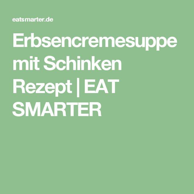 Erbsencremesuppe mit Schinken Rezept | EAT SMARTER