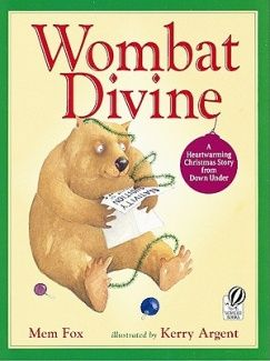Kerry Argent is one of my favourite children's book illustrators and Mem Fox is, well Mem Fox! Possum Magic is more famous than Wombat Divine but we love this one best.