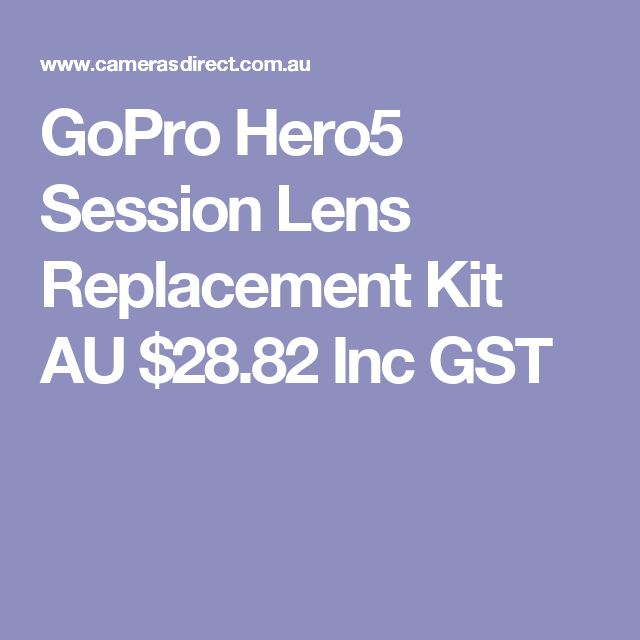 GoPro Hero5 Session Lens Replacement Kit  AU $28.82 Inc GST