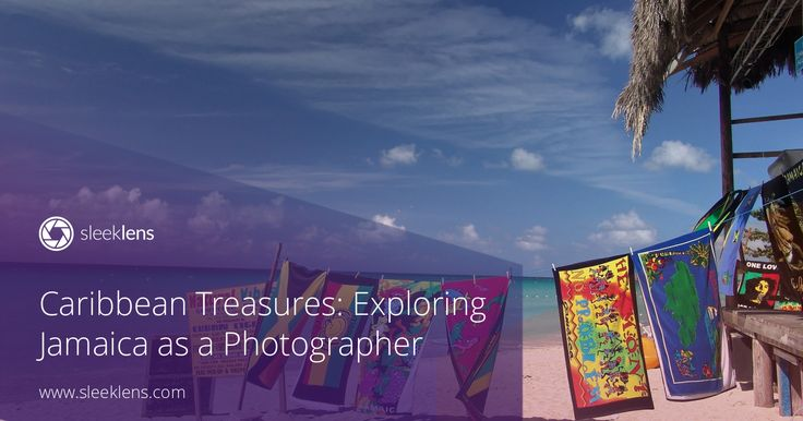 Caribbean Treasures: Exploring Jamaica as a Photographer