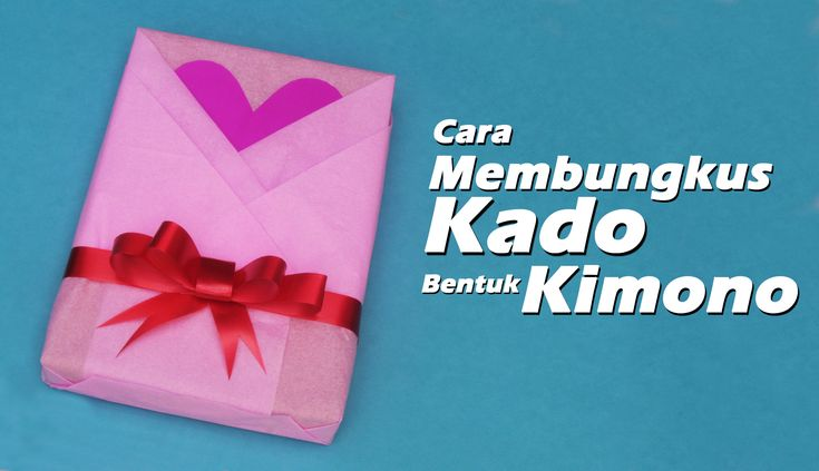 Cara Membungkus Kado Bentuk Kimono/How to a wrap a unique gift
