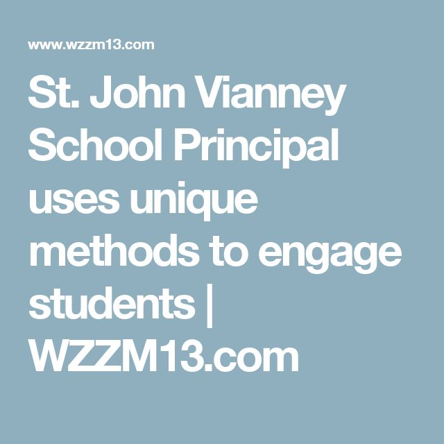 St. John Vianney School Principal uses unique methods to engage students | WZZM13.com