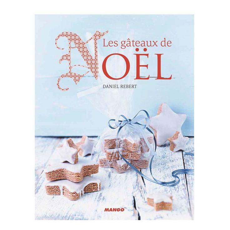 Les Gâteaux de Noël - 11,95 € nature et decouverte