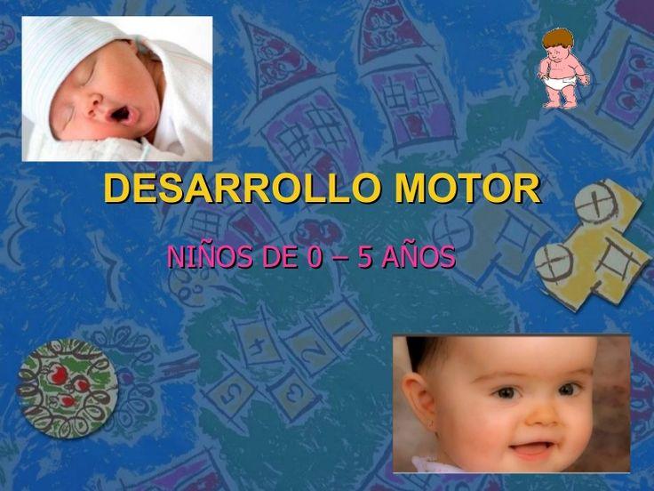 el presente documento permite conceptualizar sobre el desarrollo motor del niño desde los 0 hasta los 5 años
