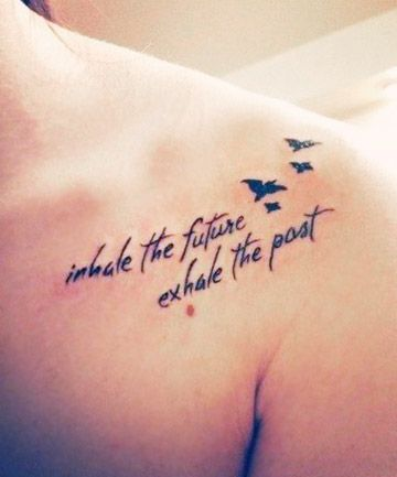 Wear your heart on your sleeve with one of these meaningful quote tattoos