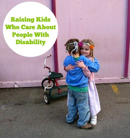 Great article from a mother who has a typically developing child, as well as a child with cerebral palsy, about raising children who care about people with disabilities.