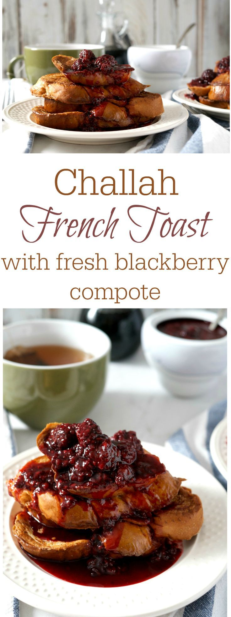 Challah French Toast With Blackberrypote