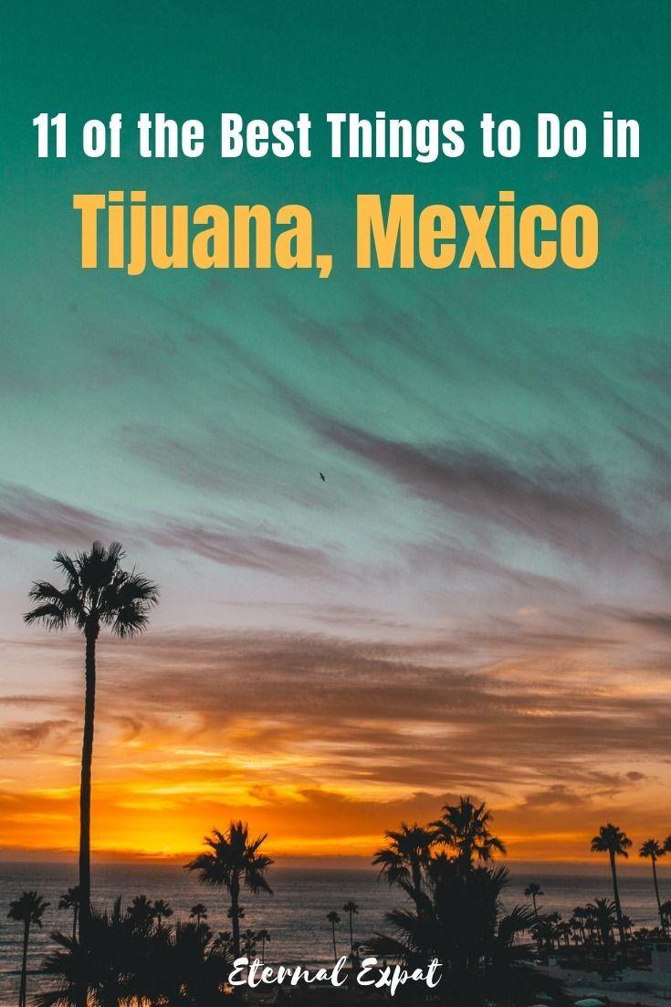 Tijuana things to do adult