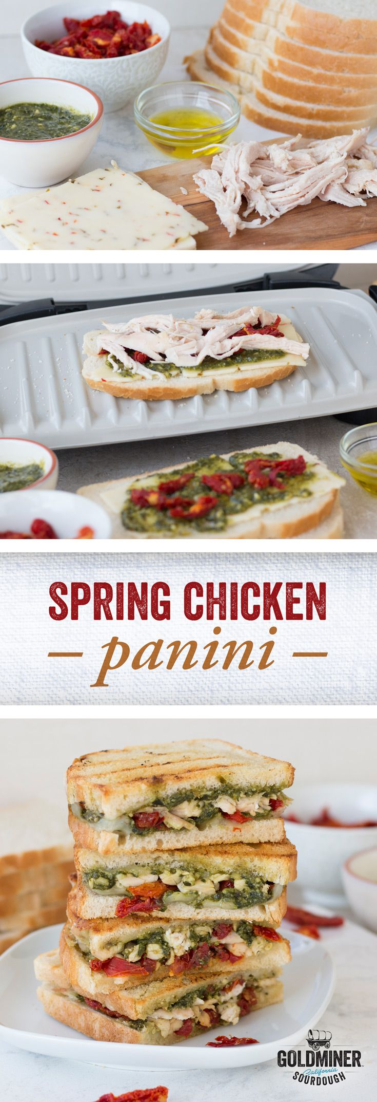 Spring Chicken Panini: Embrace the bold flavors of tangy California Goldminer Sourdough Bread, pesto, roast chicken and sun-dried tomatoes on this perfect panini.