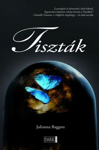 (25) Tiszták · Julianna Baggott · Könyv · Moly