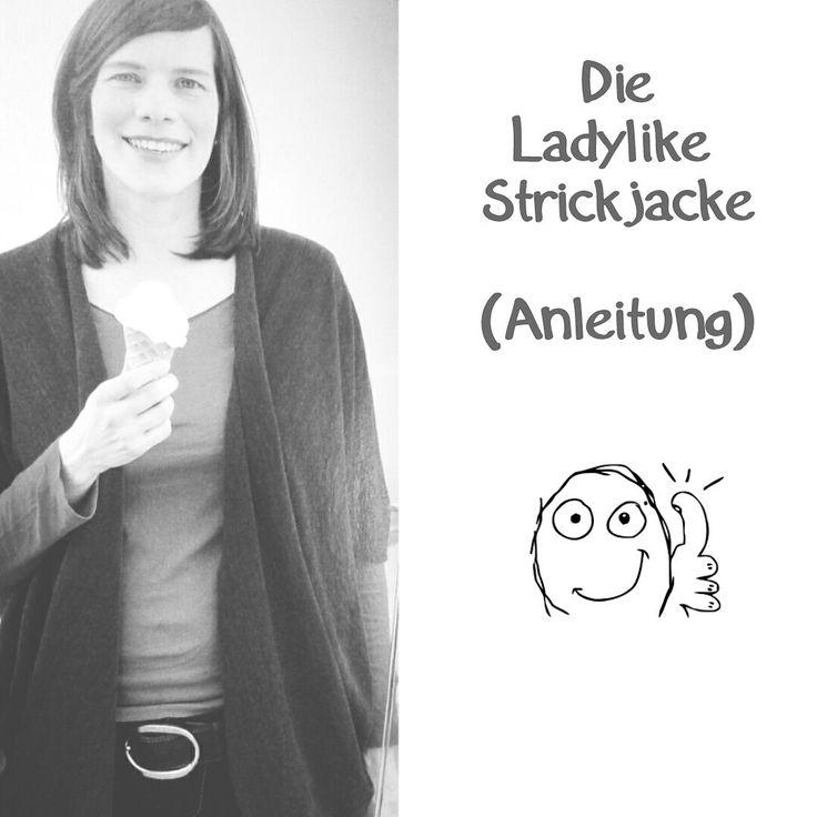 Meine Lieben, erinnert ihr euch an die Ladylike-Strickjacke aus der letztem Handmade Kultur Ausgabe? Endlich kann ich euch die Anleitung zeigen.