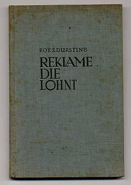 Reklame, die lohnt. von Durstine, Roy S.:: München und Berlin, R. Oldenbourg  - Rainer Kurz - Antiquariat