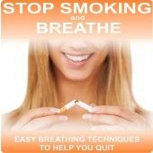 Stop Smoking and Breathe contains easy to follow breathing exercises to help you quit smoking and beat cravings.