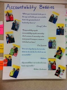 """Previous pinner wrote: """"This teacher implemented """"accountability buddies.""""  Students selected a buddy (with very strategic guidance) who became their table partner and """"turn and talk"""" partner.  Buddies also made sure homework was done, materials were out & ready, and monitored behavior.  Dramatically changed behavior, class culture & sense of community, and homework completion rate."""""""