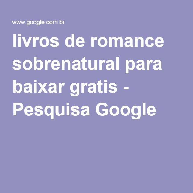 livros de romance sobrenatural para baixar gratis - Pesquisa Google