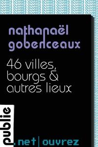 http://www.publie.net/fr/ebook/9782814506909/46-villes-bourgs-autres-lieux