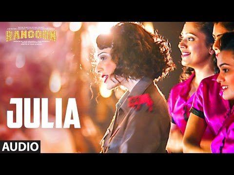 Julia Audio Song From Rangoon – Kangana Ranaut, Sukhwinder SinghBollywood Samay