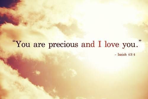Isaiah 43:4.