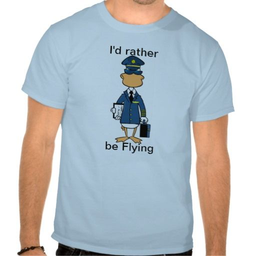 "A great shirt for a hobby flyer or a pilot. ""id rather be flying. #zazzle #aviationshirt #flyinghumor #swampcartoons $38.95 ZAZZLEALWAYS - 20% discount code"