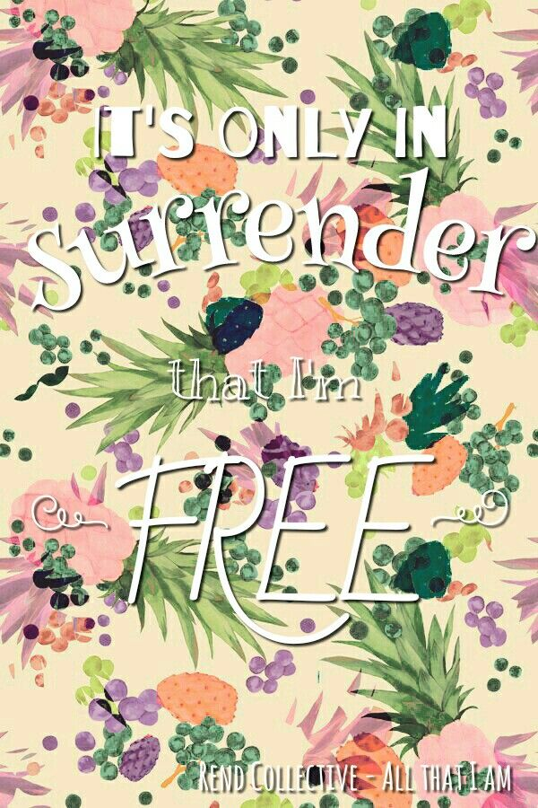In surrender I'm free | A prayer in an empty room ?   | Pinterest