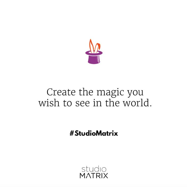 It all starts with you.   #studiomatrix
