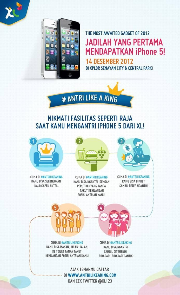 #AntriLikeAKing benefits. #XLiPhone5    *as posted on XL Rame