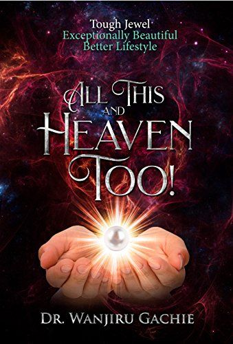 After hitting rock bottom like the Prodigal, the author realized that 'All this and Heaven too!' was available to everyone.