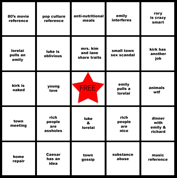 please someone play gilmore girls bingo with me!! @Jessica Hawbaker??