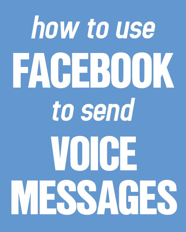 Save money on your phone bill! Here's how to use #Facebook to send voice messages.