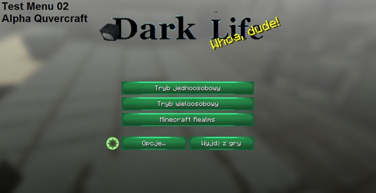 Dark Life With Menu QuverCraft