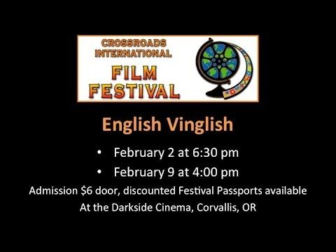 Trailer for English Vinglish at Crossroads International Film Festival.