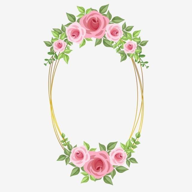 ارتفع إطار الوردي زهرة الإطار حفل زواج Png والمتجهات للتحميل مجانا In 2021 Rose Frame Pink Flowers Background Embroidery Flowers Pattern