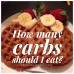 How Many Carbs Should I Eat? - Amanda Adams (LOVE her blog and Facebook posts!!) Being part of the healthy fitness world takes some work to learn but it is sooooo worth it and i am so much happier!