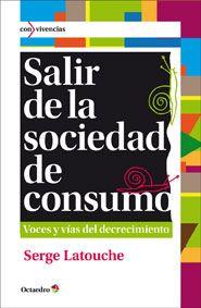 Salir de la sociedad de consumo ~ decrecimiento