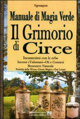 Il Grimorio di Circe - Manuale di magia verde - Ygraayne - ★★★★★