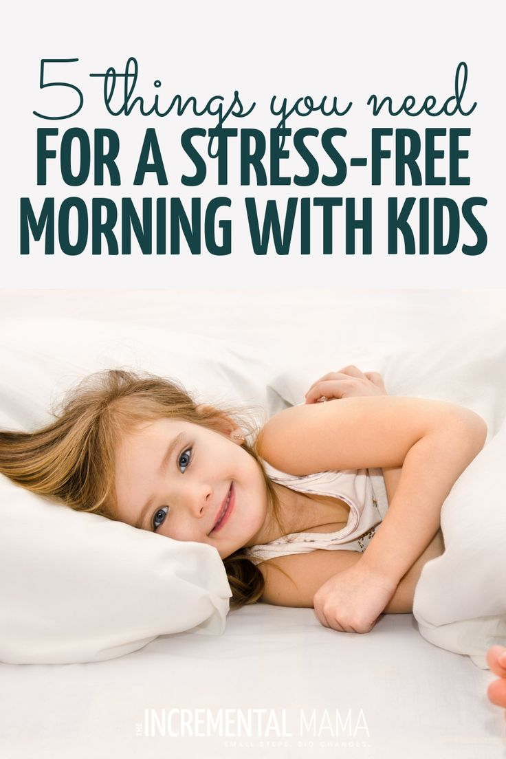 6 Keys to a Stress-Free Morning Routine With Kids