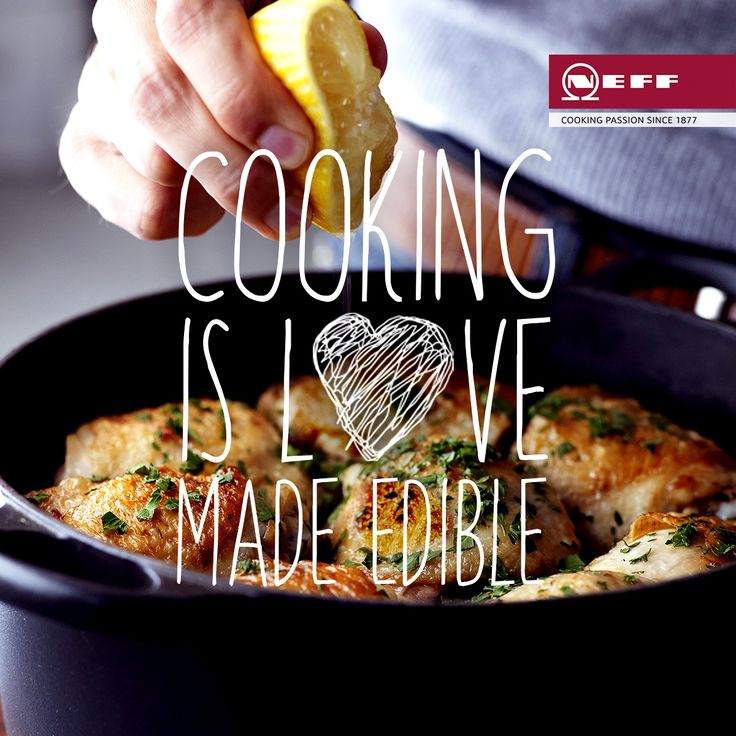 Cooking Is Love Made Edible. Nothing Beats The Pleasure We Get From Cooking  For Loved