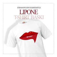 Lipone Dudak Tasarımlı T Shirt Baskı