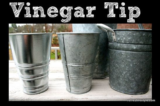 Spray vinegar onto those shiny buckets to give them that aged galvanized look.......D. worth a try