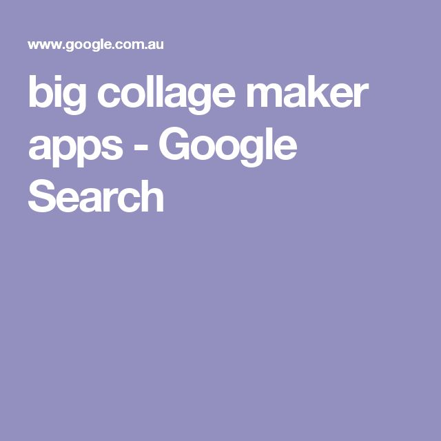 big collage maker apps - Google Search