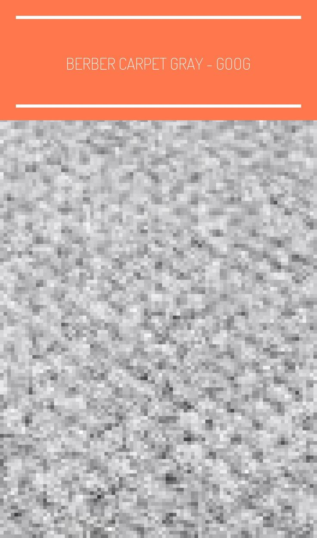 Berber Carpet Gray Google Search Gray Berber Carpet Bedroom In 2020 Berber Carpet Carpet Bedroom Carpet