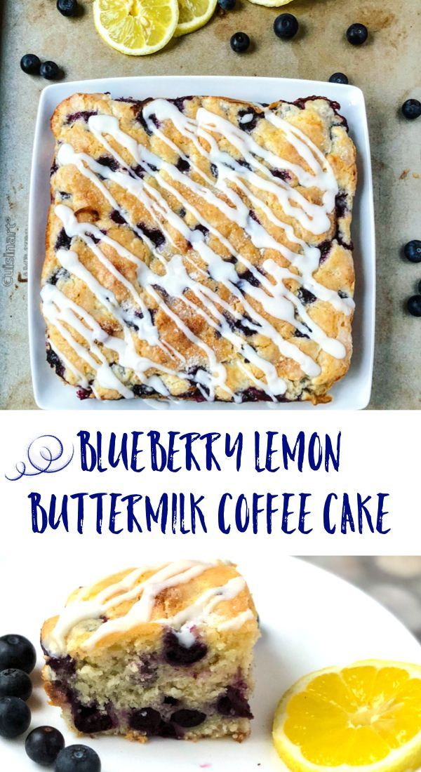 Blueberry Lemon Buttermilk Coffee Cake By Girl Abroad Ingredients 1 2 Cup Unsalted Butter Softened 3 4 Buttermilk Coffee Cake Lemon Blueberry Coffee Cake